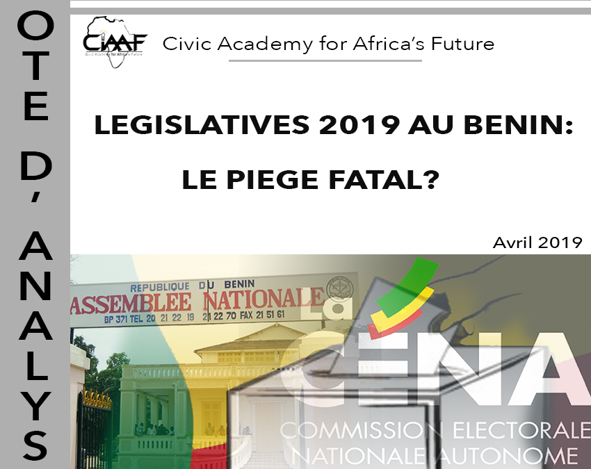 LEGISLATIVES 2019 AU BENIN : LE PIEGE FATAL ?
