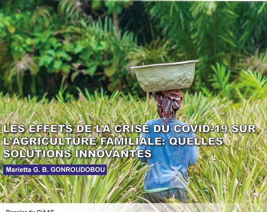 Les effets de la crise du Covid-19 sur l'agriculture familiale : quelles solutions innovantes ?