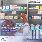 Afrique et médicaments : ce que révèle la Covid-19
