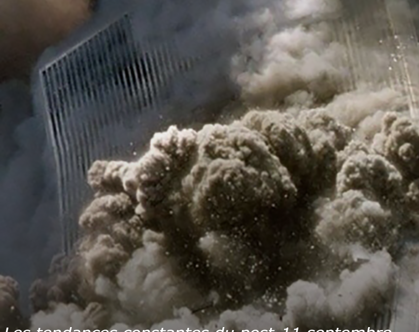 Les tendances constantes du post-11 septembre