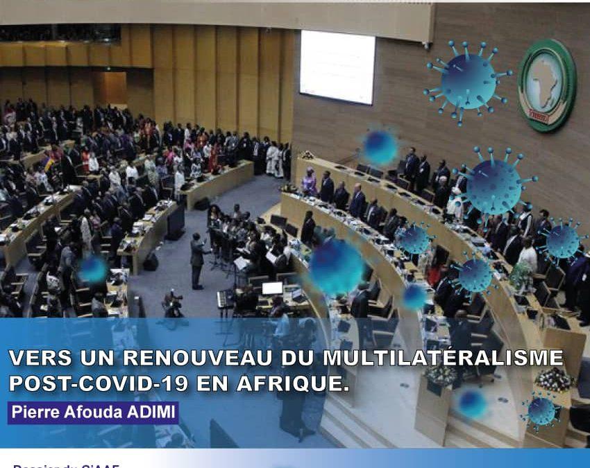 Vers un renouveau du multilatéralisme post-Covid-19 en Afrique
